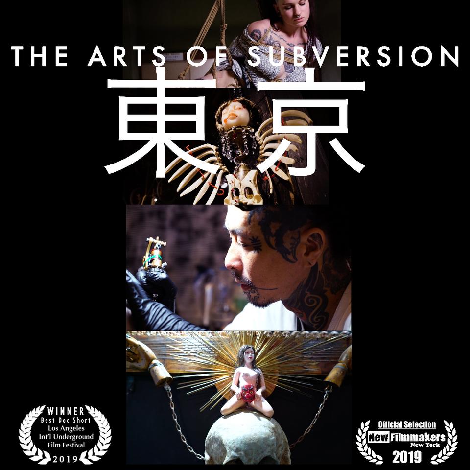 The Arts of Subversion : Tokyo, Japan #TheArtsofSubversion #film #Tokyo #Japan
