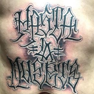 Tattoo by Norm Will Rise aka Eric Rosenbaum aka Norm Love Letters #NormWillRise #EricRosenbaum #NormLoveLetters #lettering #script #blackandgrey