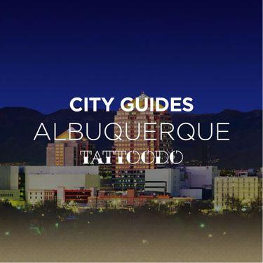 Tattoodo City Guides: Albuquerque, New Mexico