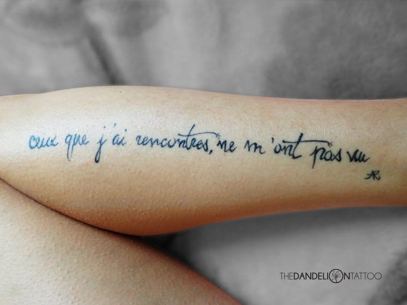 Lovely placement for this quote of French poet Arthur Rimbaud made at The Dandelion Tattoo #quote #quotetattoo #poet #ArthurRimbaud #lettering