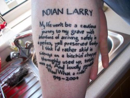 Tatuaje inspirador de la cita de Larry indio.