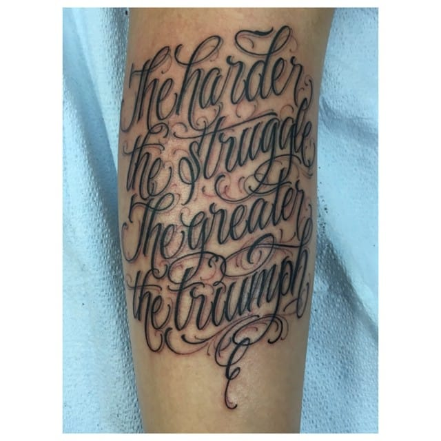 """""""The Harder The Struggle The Greater The Triumph"""""""