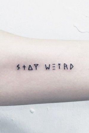 #stayweird #UniqueTattoos