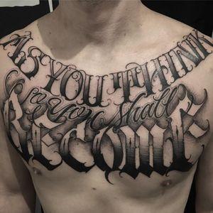 Tattoo by Big Meas #BigMeas #letteringtattoos #lettering #text #quote #script #blackandgrey #oldenglish #filigree