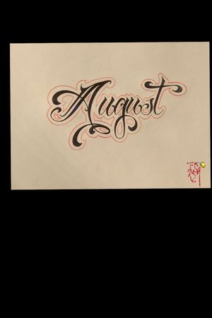 August done the other day