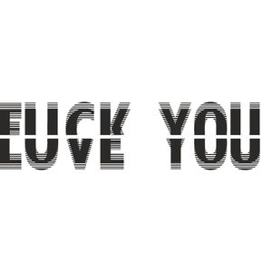 Maybe my next tattoo. Let's see... #nexttattoo #letteringtattoo #FuckYou #loveyou