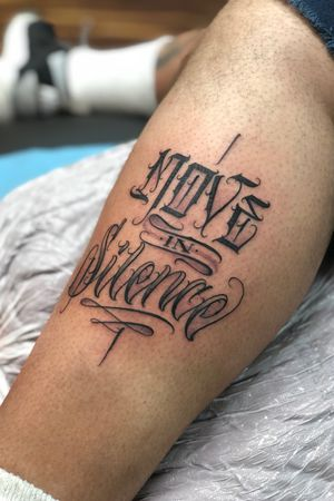 Move In Silence #script #scripttattoo #lettering #letteringtattoo for appointments text 3109010862
