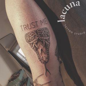 #trustme #trustnoone #snake #snaketattoo