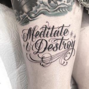 Tattoo by Em Scott #EmScott #favoritetattoos #favorite #script #calligraphy #font #quote #lettering #filigree #sparkle #stars #meditate #destoy