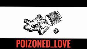 poizoned_love by #johnniehobo
