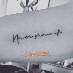 Peter Pan - never grow up #disneytattoo #PeterPanTattoo #PeterPan #nevergrowup #dafontstyle