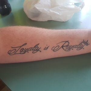 #Schrift #loyalty #Royal #crown #letteringtattoo #letter #Arm #lettering  #Royalty