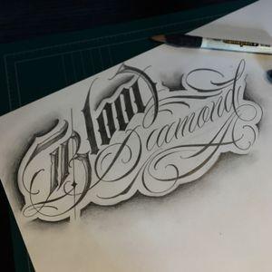 """Blood Diamond"" #crystal #🇰🇷 #blacklettering #script #blackletters #calligraphy #customlettering #edgy #letteringtattoo #customtattoo #inked #hiphop #scripttattoo #lyrics #lettering #letras #dailysketch #freehandtattoo #handdrawing #calligraphytattoo #calligrafy #blackcalligraphy #치카노레터링 #커스텀레터링 #치카노타투"