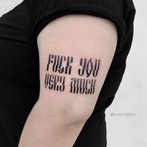 #tattoolettering #letteringtattoo #tattooletters #FuckYou #blacktattoos