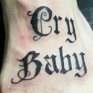 """""""Cry Baby"""" tatuado en un pie con letra gotica #black #Gothic #lettering #letter #CryBaby #crybabytattoo #argentina"""