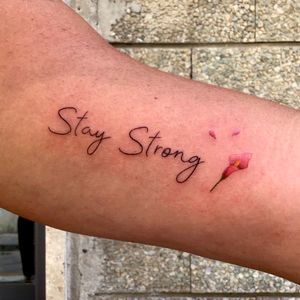 Stay Strong with Calla flower (Small tattoo)