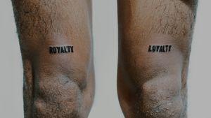 royalty ~ loyalty