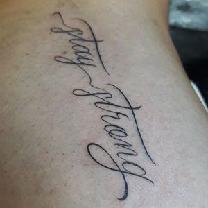 Stay strong -------------------------- Contato pelo link no perfil! 📲 -------------------------- #tattoosp #tatuagemsp #tatuagemescrita #letteringtattoo #lettering #tattoolettering #tattoosp #customletteringtattoo --------------------------