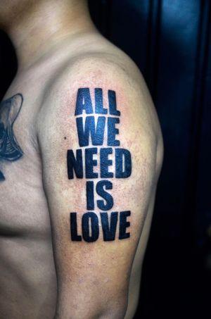 #allweneedislove #tattooquote #tatuagemfrase #thiagopadovani