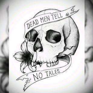DEAD MEN TELL NO TALES. #deadmentellnotales #deadmen #dead #notales #tales #skull #pirate #pirateslifeforme #flower #blackngray #sea #seatattoo #ocean #piratetattoo #deventer #teeth #nose #eye #qoute #pirateqoute