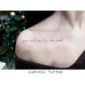 """""""porque tambien somos lo que hemos perdido"""" instagram: @karincatattoo #writing #lettertattoo #script #tattoos #collarbonetattoo #collarbone #minimalism"""