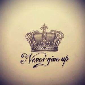 #tattoodesigns #crown #design #nevergiveup