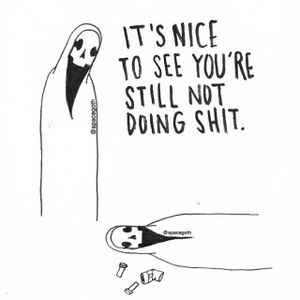 """""""It's Nice To See You're Still Not Doing Shit"""" via instagram spacegoth #grimreaper #death #art #artshare #spacegoth"""