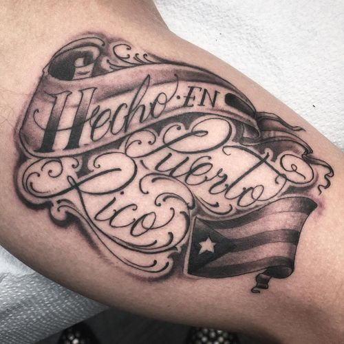 Tattoo by Lara Scotton #LaraScotton #letteringtattoos #script #font #writing #quote #madein #PuetroRico #flag #banner #text #lettering