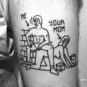 Your Mom tattoo by Magic Rosa. #themagicrosa #MagicRosa #ignorant #linework #bold #witty #burn