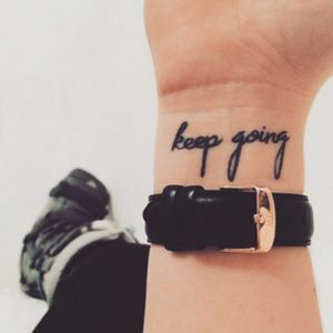 """""""Keep Going"""" #quote #quotetattoo #inspiration #motivation #scripttattoo #writing"""