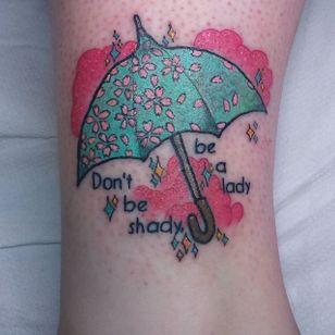 RuPaul's quote tattoo by Rusty Shackleford #RuPaul #RustyShackleford #umbrella #quote #dragqueen #quotetattoo #umbrellatattoo