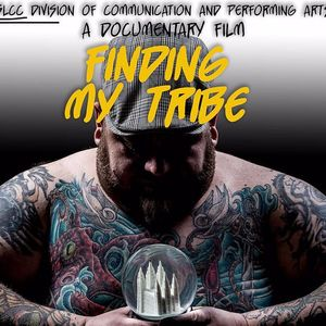 Cover for the new documentary about Utah's tattoo subculture by Taylor Doose. #documentary #film #FindingMyTribe #subculture #TaylorDoose #Utah
