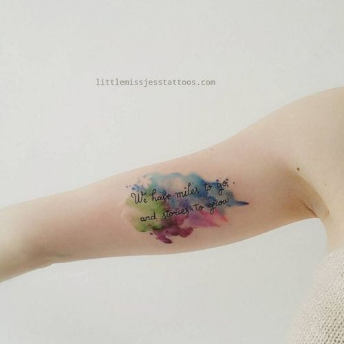 Watercolor quote tattoo by Jess Hannigan #JessHannigan #quote #watercolor #color