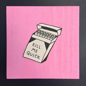 Kill Me Quick by Yeah Dope (via IG-yeahdope) #fineart #artshare #oldschool #ignorantstyle #painting #YeahDope