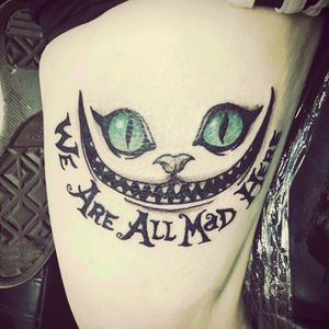 #wereallmadhere #cheshirecat