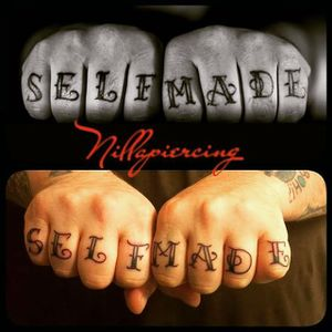 Selfmade man! By Nillapiercing #lettering #knuckels #selfmade