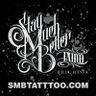 Stay Much Better Tattoo - SMB Tattoo, Brighton