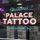 Palace Tattoo