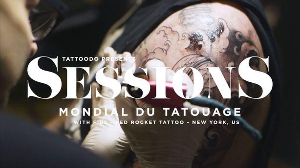 SESSIONS: Fibs at The Mondial Du Tatouage